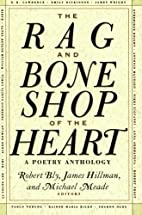 The Rag and Bone Shop of the Heart: A Poetry…