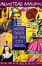 More Tales of the City (Tales of the City,…