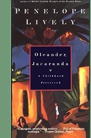 Oleander, Jacaranda: A Childhood Perceived…