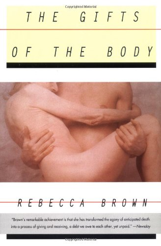 The Gifts of the Body, Brown, Rebecca