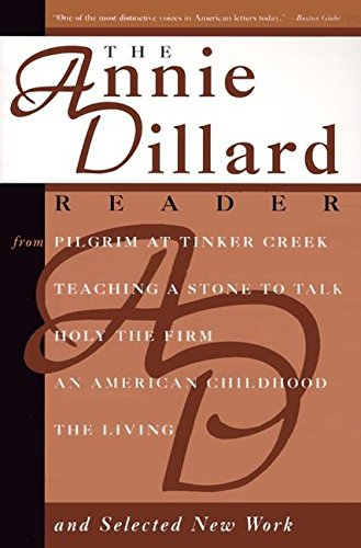 The Annie Dillard Reader, Dillard, Annie