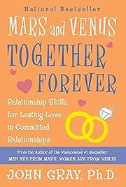 Mars and Venus Together Forever:…