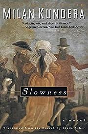 Slowness – tekijä: Milan Kundera