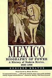 Mexico: Biography of Power de Enrique Krauze