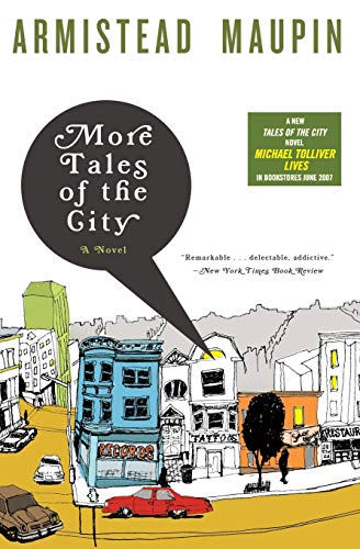 More Tales of the City written by Armistead Maupin