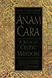Anam Cara : A Book of Celtic Wisdom