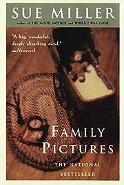 Family Pictures: A Novel af Sue Miller