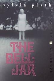 The Bell Jar: A Novel (Perennial Classics)…
