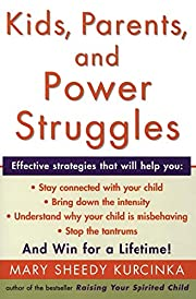Kids, Parents, and Power Struggles: Winning…