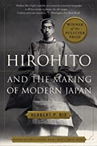 Hirohito and the Making of Modern Japan by…