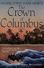 The Crown of Columbus de Michael Dorris