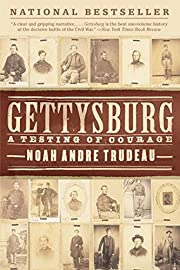 Gettysburg: A Testing of Courage av Noah…