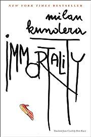 Immortality (Perennial Classics) av Milan…