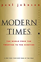 Modern Times Revised Edition: The World from…