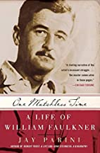 One Matchless Time: A Life of William…