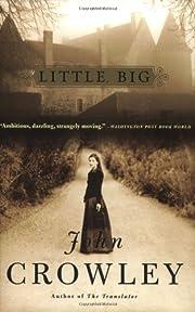 Little, Big af John Crowley