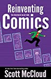 Reinventing Comics: The Evolution of an Art Form, McCloud, Scott