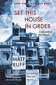 Set This House in Order: A Romance of Souls…