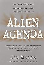 Alien Agenda: Investigating the…