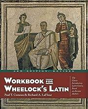 Workbook for Wheelock's Latin de Paul T.…