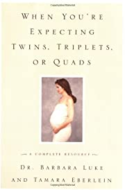 When You're Expecting Twins, Triplets, or…
