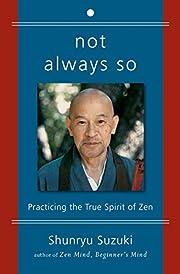 Not Always So: Practicing the True Spirit of…