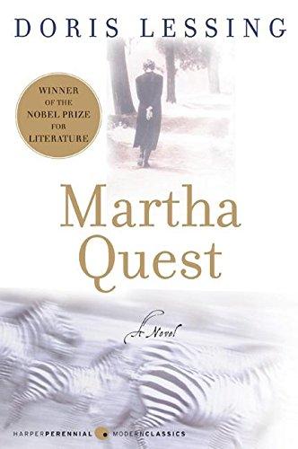 Martha Quest: A Novel (Perennial Classics), Doris Lessing