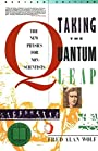 Taking the Quantum Leap: The New Physics for Nonscientists - Fred Alan Wolf