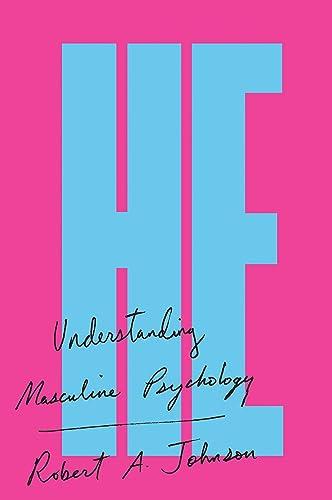 He: Understanding Masculine Psychology (Perennial Library), Johnson, Robert A.