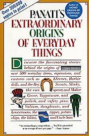 Extraordinary Origins of Everyday Things –…