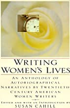 Writing Women's Lives: An Anthology of…