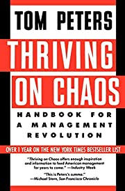 Thriving on Chaos: Handbook for a Management…