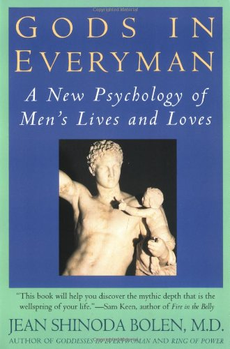 Gods in Everyman: Archetypes That Shape Mens Lives, Bolen, Jean Shinoda, M.D.