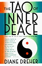 The Tao of Inner Peace by Diane Dreher