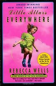 Little Altars Everywhere: A Novel de Rebecca…