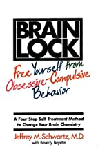 Brain Lock: Free Yourself from…