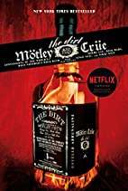 The Dirt - Motley Crue: Confessions of the…