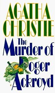 The Murder of Roger Ackroyd por Agatha…