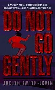 Do Not Go Gently (Starletta Duvall…