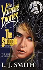 The Struggle by L. J. Smith