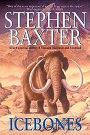 Icebones de Stephen Baxter