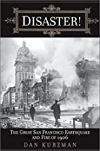 Disaster! The Great San Francisco Earthquake…
