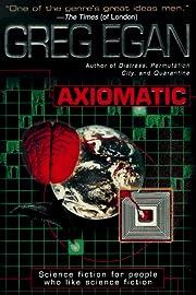 Axiomatic por Greg Egan