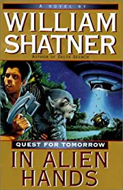 In Alien Hands (Quest for Tomorrow) por…
