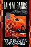 The Player of Games av Iain Banks
