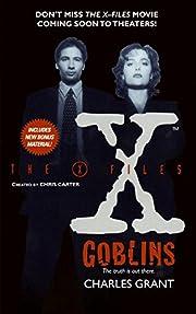 The X-Files: Goblins de Charles Grant