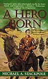A Hero Born (Realms of Chaos)