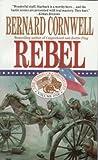 Rebel / Bernard Cornwell