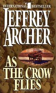 As the Crow Flies af Jeffrey Archer