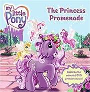 My Little Pony: The Princess Promenade af…